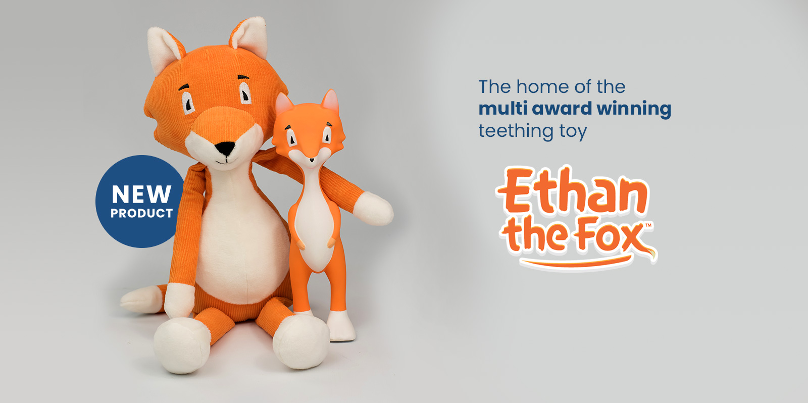 Home of the award winning Ethan the Fox Teething Toy